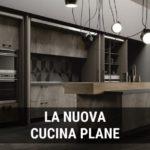 La nuova cucina PLANE